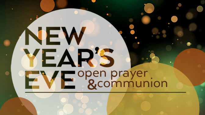 New Year's Prayer & Communion