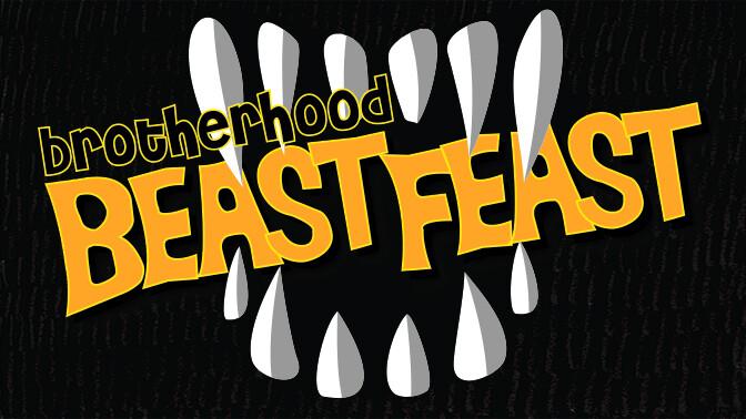 Brotherhood Beast Feast