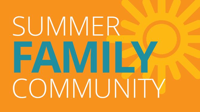 Summer Family Community