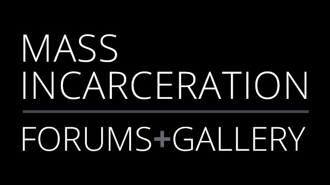 Mass Incarceration Forums/Gallery