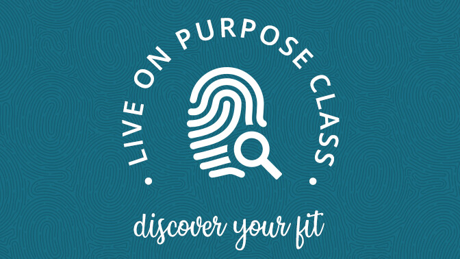 Live on Purpose Class