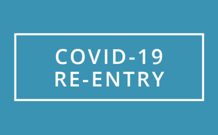 COVID-19 Re-Entry