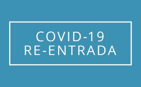 COVID-19 Re-Entrada