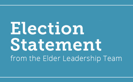 Election Statement from Elders
