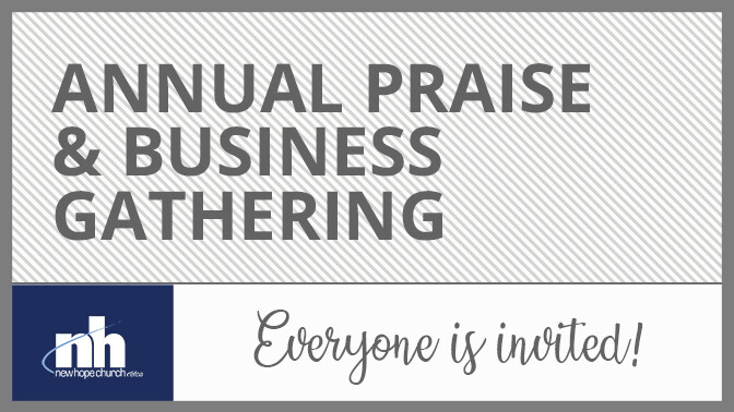 Annual Praise & Business Gathering